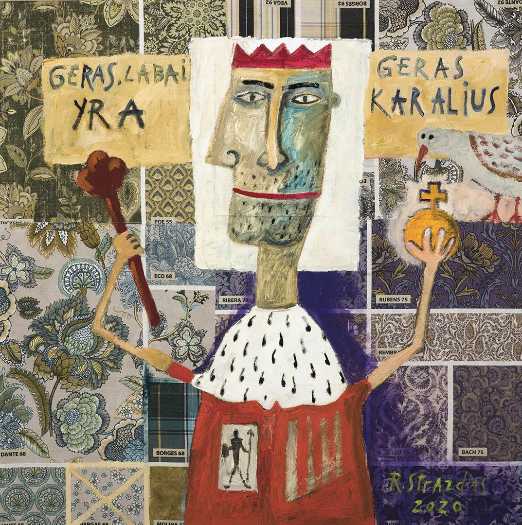 """Robertas Strazdas. """"Geras, labai geras yra karalius 2"""", 2020 m. Fanera, gobelenas, aliejus, aplikacija; 110 x 110 cm (Rėmėjų premija)"""